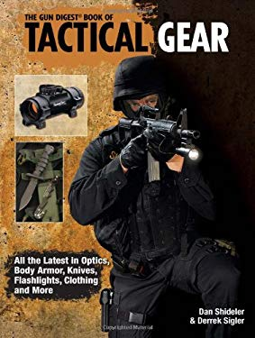 The Gun Digest Book of Tactical Gear 9780896896840