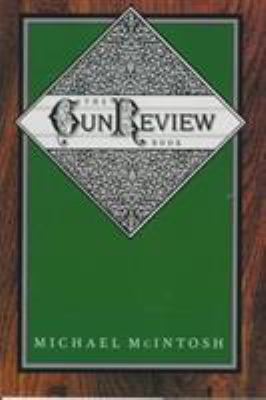 The Gun Review Book 9780892724055