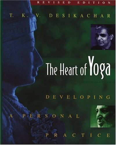 The Heart of Yoga: Developing a Personal Practice 9780892817641