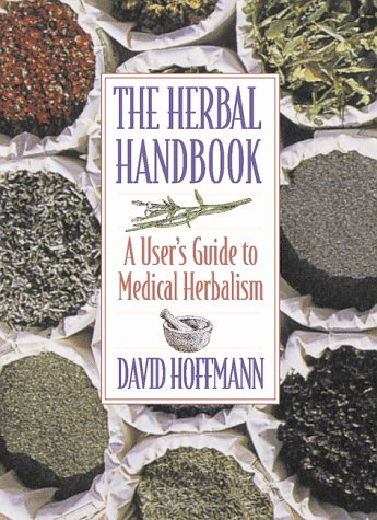 The Herbal Handbook: A User's Guide to Medical Herbalism 9780892817825