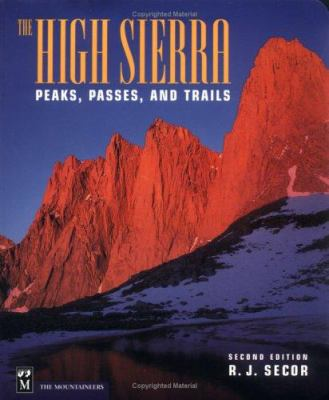 The High Sierra: Peaks, Passes and Trails 9780898866254
