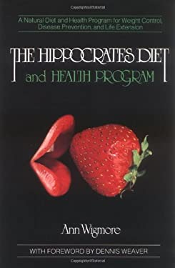 The Hippocrates Diet and Health Program 9780895292230