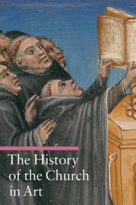 The History of the Church in Art 9780892369362