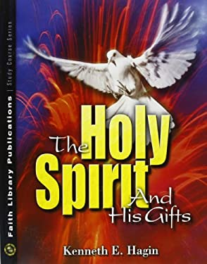 The Holy Spirit and His Gifts 9780892760855