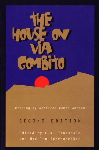 The House on Via Gombito, Second Edition: Writing by American Women Abroad 9780898231823