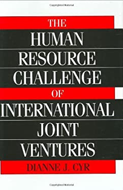 The Human Resource Challenge of International Joint Ventures