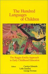 The Hundred Languages of Children: The Reggio Emilia Approach to Early Childhood Education 4033919