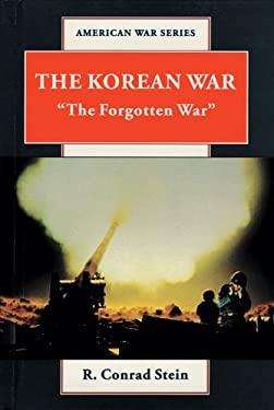 The Korean War: The Forgotten War