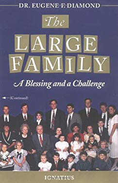 The Large Family: A Blessing and a Challenge 9780898705713