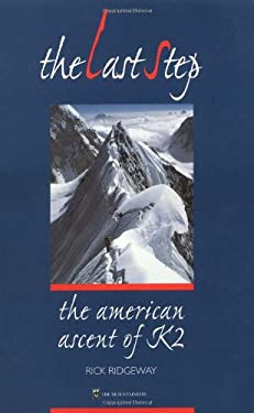 The Last Step: The American Ascent of K2 9780898866322