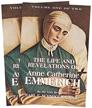 The Life and Revelations of Anne Catherine Emmerich 9780895550613