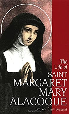The Life of Saint Margaret Mary Alacoque 9780895552976