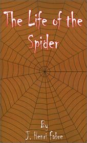 The Life of the Spider 4072332