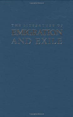 The Literature of Emigration and Exile 9780896722637