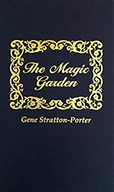 The Magic Garden 9780891909422