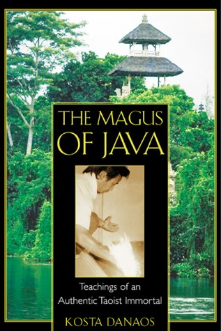 The Magus of Java: Teachings of an Authentic Taoist Immortal 9780892818136