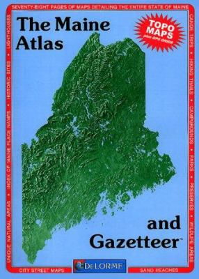 The Maine Atlas and Gazetteer 9780899332185