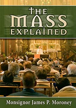 The Mass Explained 9780899421049