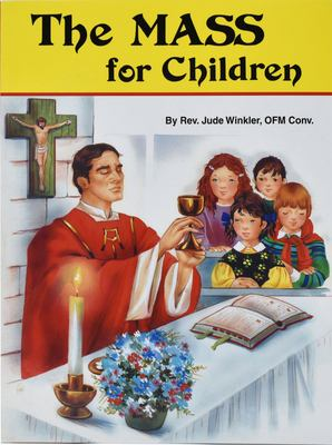 The Mass for Children 9780899424897