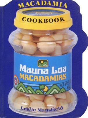 The Mauna Loa Macadamia Cookbook 9780890878798