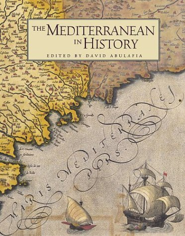 The Mediterranean in History 9780892367252