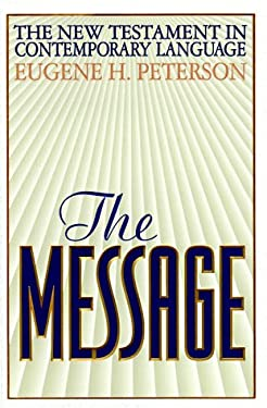 The Message: The New Testament in Contemporary English 9780891097280