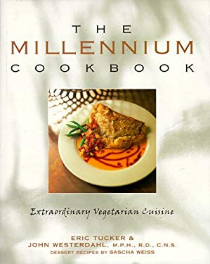 The Millennium Cookbook: Extraordinary Vegetarian Cuisine 9780898153620
