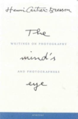 The Mind's Eye: Writings on Photography and Photographers 9780893818753