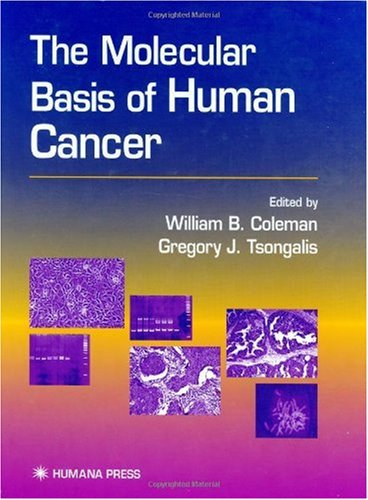 The Molecular Basis of Human Cancer 9780896036345
