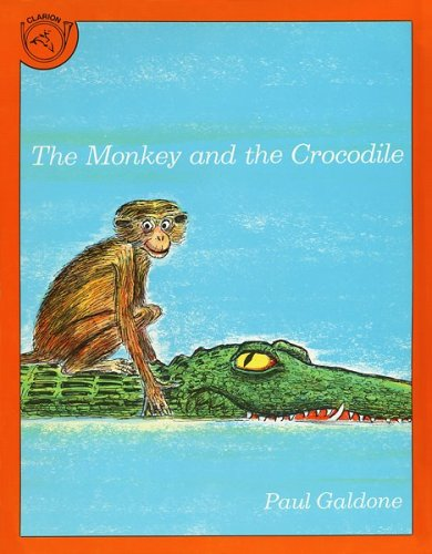 The Monkey and the Crocodile: A Jataka Tale from India 9780899195247