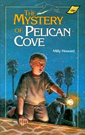 The Mystery of Pelican Cove - Howard, Milly / Davis, Tim