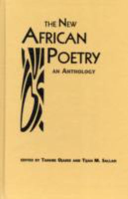 The New African Poetry: An Anthology 9780894108792