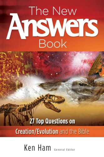 The New Answers Book: Over 25 Questions on Creation/Evolution and the Bible 9780890515099