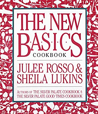 The New Basics Cookbook 9780894803413
