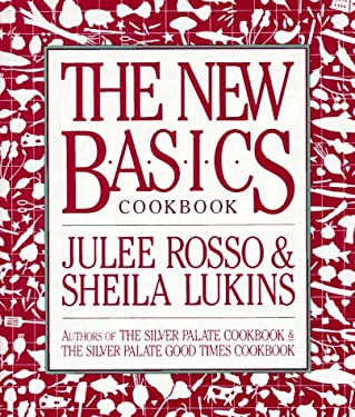 The New Basics Cookbook 9780894803925