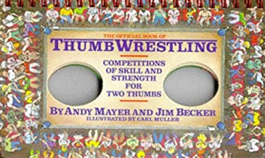 The Official Book of Thumb Wrestling 9780894803635