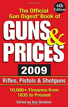 The Official Gun Digest Book of Guns & Prices 9780896897359
