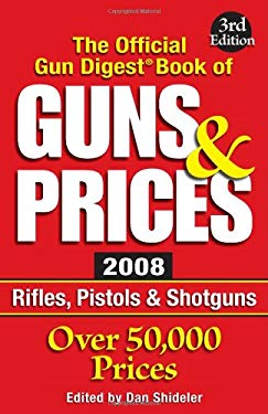 The Official Gun Digest Book of Guns & Prices 9780896896123