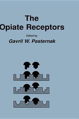 The Opiate Receptors 9780896031203