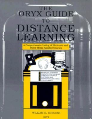 The Oryx Guide to Distance Learning 9780897748230