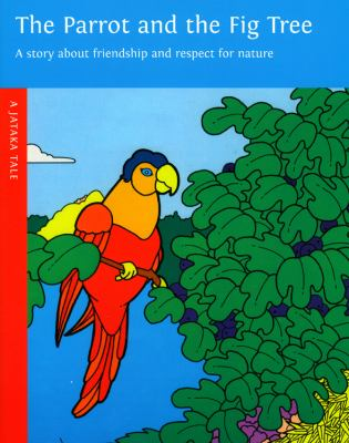 The Parrot and the Fig Tree 9780898004304