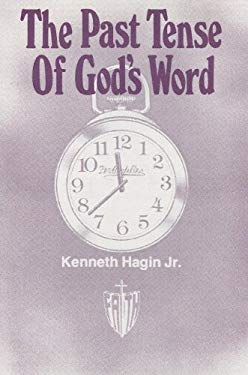 The Past Tense of God's Word 9780892767069