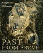 The Past from Above: Aerial Photographs of Archaeological Sites 9780892368174