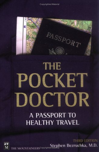 The Pocket Doctor: A Passport to Healthy Travel 9780898866148