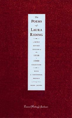 The Poems of Laura Riding: A Newly Revised Edition of the 1938/1980 Collection 9780892552580