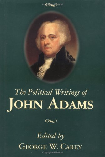 The Political Writings of John Adams 9780895262929