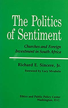 The Politics of Sentiment: Churches and Foreign Investment in South Africa