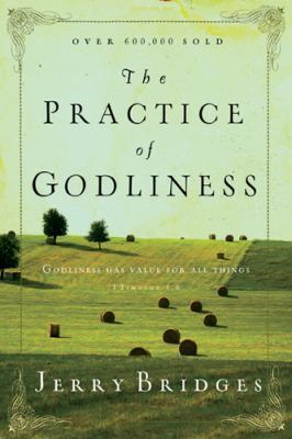 The Practice of Godliness: