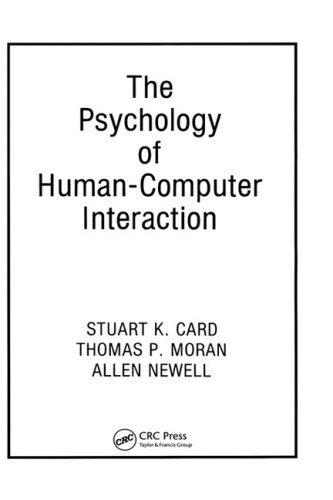 The Psychology of Human-Computer Interaction 9780898598599