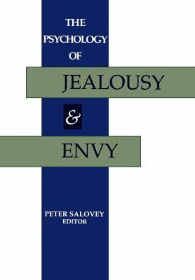 The Psychology of Jealousy and Envy 9780898625554